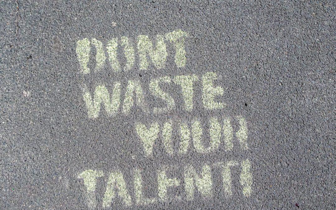 Talents cachés, talents gâchés