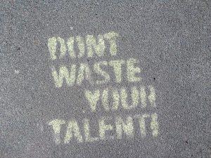 Talents cachés = talents gâchés